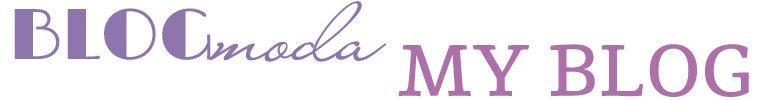 blogmoda my blog